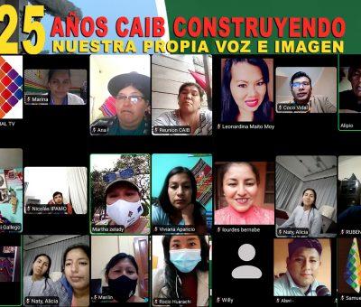 CELEBRANDO 25 AÑOS DE TRAYECTORIA CAIB PROMUEVE LA LEY DE COMUNICACIÓN INDIGENA ORIGINARIA CAMPESINA INTERCULTURAL